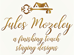 Staging Diva presents Jules Mozeley - A Finishing Touch Staging Designs by Jules