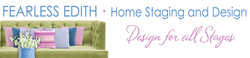 Staging Diva presents Fearless Edith Home Staging and Design