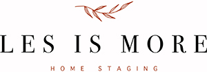 Staging Diva presents Les Is More Home Staging