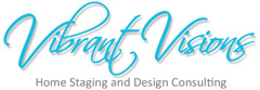 Staging Diva presents Vibrant Visions Inc.